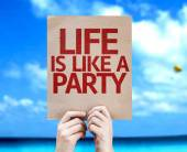Life Is Like a Party card — Stock Photo