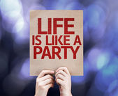 Life is Like a Party written on colorful background — Stock Photo