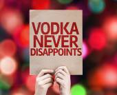 Vodka Never Disappoints written on colorful background — Foto de Stock