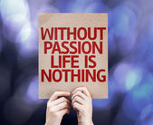 Without Passion Life is Nothing written on colorful background — Stock Photo