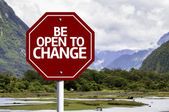 Be Open To Change written on red road sign — Stock Photo