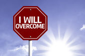 I Will Overcome written on red road sign — Stock Photo