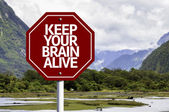 Keep Your Brain Alive written on red road sign — Stock Photo