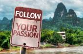 Follow Your Passion sign — Stock Photo
