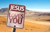 Jesus Loves You sign — Stock Photo