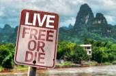 Live Free Or Die sign — Stock Photo