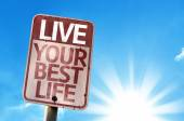 Live Your Best Life sign — Stock Photo