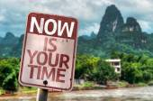 Now Is Your Time sign — Stock Photo