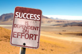 Success is Dependent on Effort sign — Stock Photo