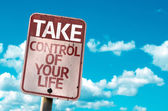 Take Control Of Your Life sign — Stockfoto