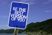 Be The Best Version Of You sign — Stock Photo