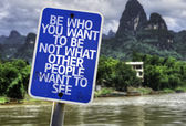 Be Who You Want To Be Not What Other People Want To See sign — Stock Photo