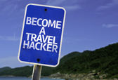 Become a Travel Hacker sign — Stock Photo