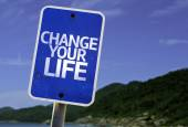 Change your Life sign — Stock Photo