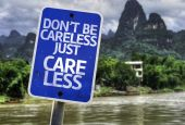 Don't Be Careless Just Care Less sign — Stock Photo