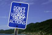 Don't Trust Words, Trust Actions sign — Stock Photo