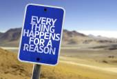 Every Thing Happens For a Reason sign — Photo