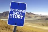 Everyone Has a Story sign — Foto de Stock