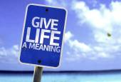 Give Life a Meaning sign — Stockfoto
