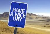 Have a Nice Day sign — Stock Photo