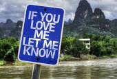 If You Love Me Let me Know sign — Stockfoto