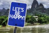 Let's Be Happy sign — Stock Photo