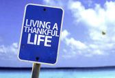Living a Thankful Life sign — Stock Photo