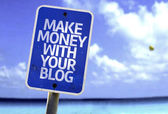 Make Money With Your Blog sign — Stock Photo