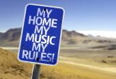 My Home My Music My Rules sign — Stock Photo