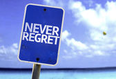Never Regret sign — Stock Photo