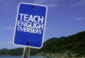 Teach English Overseas sign — Zdjęcie stockowe