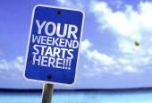 Your Weekend Starts Here!!! sign — Stock Photo