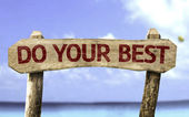Do your Best wooden sign — Stock Photo