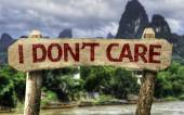 I Don't Care sign — Stock Photo