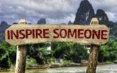 Inspire Someone sign — Stock Photo