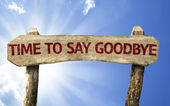 Time To Say Goodbye wooden sign — Stock Photo