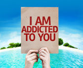 I Am Addicted To You card — Stock Photo