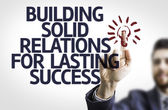 Text: Building Solid Relations For Lasting Success — Stock Photo