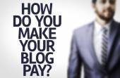 Text: How Do You Make Your Blog Pay? — Stock Photo