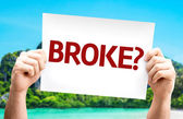 Broke?  card In hands — Stock Photo