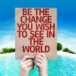 Be The Change You Wish to See in the World card — Stock Photo #63145883