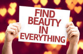 Find Beauty in Everything card — Stock Photo