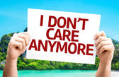 I Dont Care Anymore card — Stock Photo