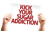 Kick Your Sugar Addiction card — Stockfoto