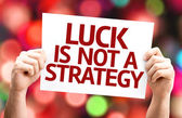 Luck is Not a Strategy card — Stock Photo