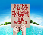 Be The Change You Wish to See in the World card — 图库照片