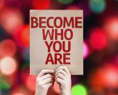 Become Who You Are card — Stock Photo