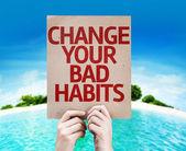 Change Your Bad Habits card — Stock Photo