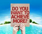 Do You Want to Achieve More? card — Stock Photo