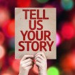 Tell Us Your Story card — Stock Photo #63172573